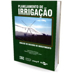 Livro - Planejamento de Irrigação - Análise de Decisão de Investimento