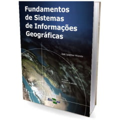Livro - Fundamentos de Sistemas de Informações Geográficas
