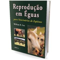 Livro Reprodução em Éguas para Veterinários de Eqüinos