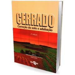 Livro - Cerrado: Correção do solo e adubação