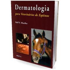 Livro - Dermatologia para Veterinários de Equinos