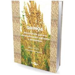 Livro - Quinoa - Alternativa para a Diversificação Agrícola e Alimentar