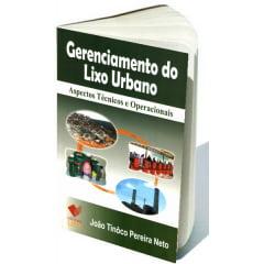 Livro - Gerenciamento do Lixo Urbano - Aspectos Técnicos e Operacionais