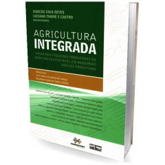 Livro - AGRICULTURA INTEGRADA: Inserindo Pequenos Produtores de Maneira Sustentável