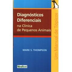 Livro - Diagnósticos Diferenciais na Clínica de Pequenos Animais