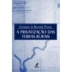 Livro A Privatização Das Terras Rurais