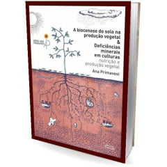 Livro - Biocenose do solo na produção vegetal & Deficiência minerais em culturas