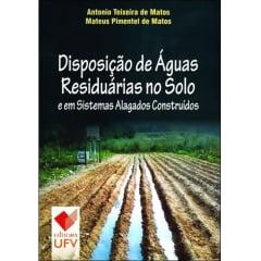 Livro - Disposição de Águas Residuárias no Solo e em Sistemas Alagados Construídos
