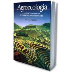 Livro - Agroecologia - A Dinâmica Produtiva da Agricultura Sustentavel
