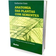 LIvro - Anatomia das Plantas com Sementes