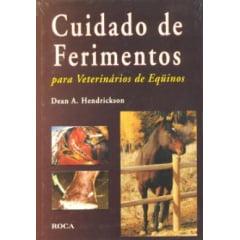 Livro - Cuidado de Ferimentos - para Veterinários de Equinos