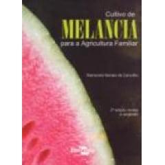 Livro Cultivo de Melancia para a Agricultura Familiar