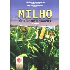 Livro Milho - do plantio á colheita