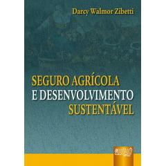 Livro - Seguro Agrícola e Desenvolvimento Sustentável