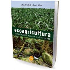 Livro - Ecoagricultura - Alimentação do Mundo e Biodiversidade