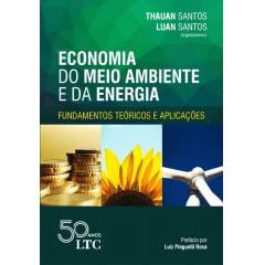 Livro - Economia do Meio Ambiente e da Energia - Fundamentos Teóricos e Aplicações