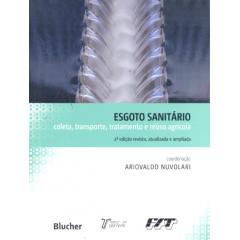 Livro - Esgoto Sanitário - Coleta, Transporte, Tratamento e Reúso Agrícola