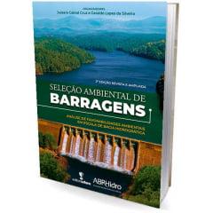 Livro - Seleção Ambiental de Barragens - análise de favorabilidades ambientais em escala de bacia hidrográfica