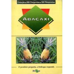 Livro - Abacaxi - 500 Perguntas / 500 Respostas