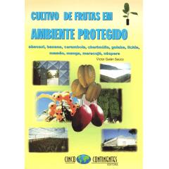 Livro - Cultivo de Frutas em Ambientes Protegido