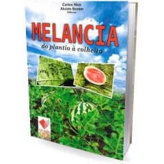 Livro - Melancia - do plantio a colheita