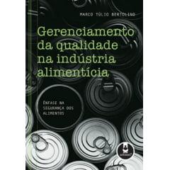 Livro - Gerenciamento da Qualidade na Indústria Alimentícia