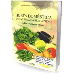Livro - Horta Doméstica e Comunitária sem Veneno: Cultivo em pequenos espaços