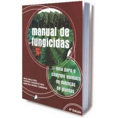 Livro - Manual de Fungicidas: guia para o controle químico de doenças de plantas