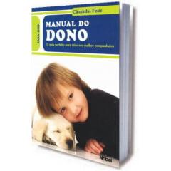 Livro - Manual do Dono - Cãozinho Feliz