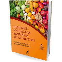 Livro - Higiene e Vigilância Sanitária de Alimentos