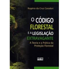 Livro O Código Florestal e a Legislação Extravagante