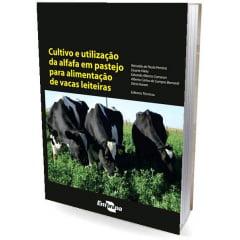 Livro - Cultivo e utilização da alfafa em pastejo para alimentação de vacas leiteiras