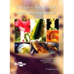 Livro Pragas e Doenças de Cultivos Amazônicos