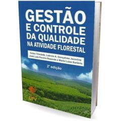 Livro - Gestão e Controle da Qualidade na Atividade Florestal