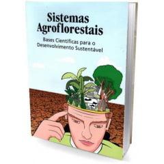 Livro - Sistemas Agroflorestais - Bases Cintíficas para o Desenvolvimento Sustentável
