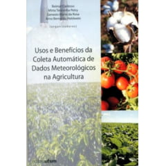 Livro - Usos e Benefícios da Coleta Automática de Dados Meteorológicos na Agricultura