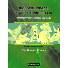 Livro - Biosseguridade, Higiene e Profilaxia - Uma abordagem teórica-didática e aplicada