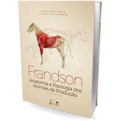 Livro - Frandson - Anatomia e Fisiologia dos Animais de Produção