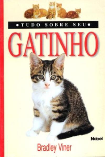 Livro Tudo Sobre seu Gatinho