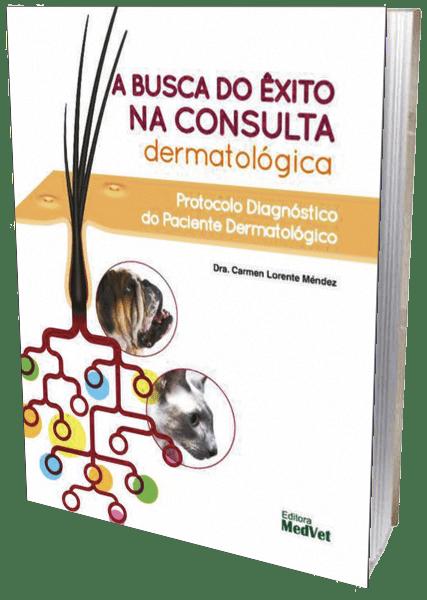 Livro - A Busca do Êxito na Consulta Dermatológica