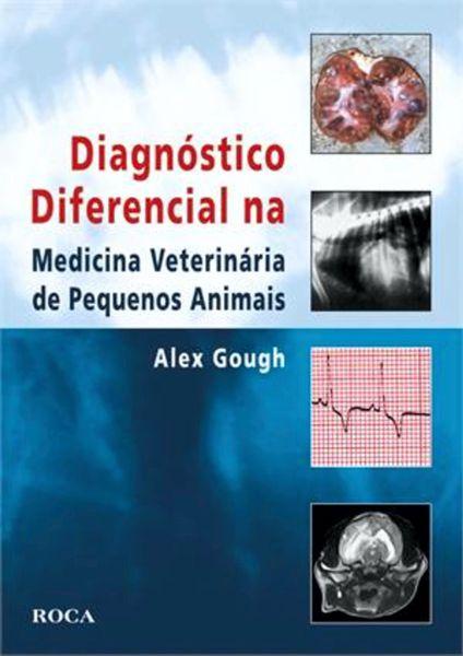 Livro - Diagnóstico Diferencial na Medicina Veterinária de VER PRODUTO