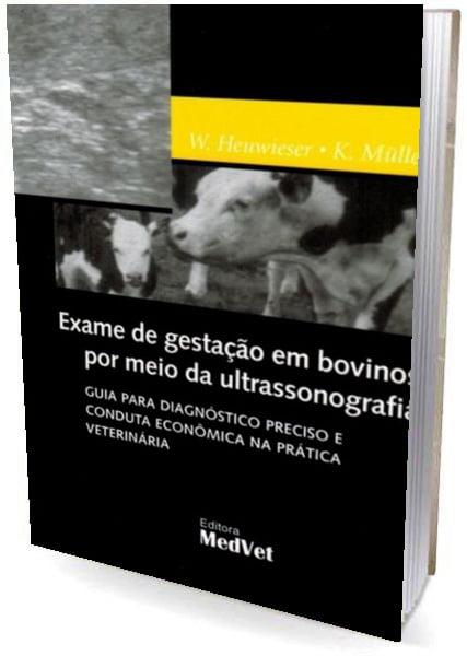 Livro - Exame de Gestação em Bovinos por meio da Ultrassonografia