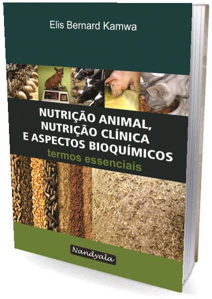 Livro - Nutrição Animal, Nutrição Clínica e Aspectos Bioquímicos - termos essenciais