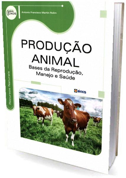 Livro - Produção Animal - Bases da Reprodução, Manejo e Saúde