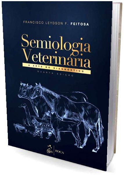 Livro - Semiologia Veterinária - A Arte do Diagnóstico